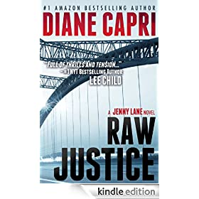 Raw Justice: Jennifer Lane Series, Book 2 (Justice Series Mystery/Thriller #5*)