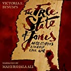 The Free State of Jones: Mississippi's Longest Civil War Audiobook by Victoria E. Bynum Narrated by Mahershala Ali