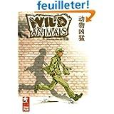 Wild Animals, Tome 1 : Trafiquant de clés