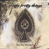 echange, troc Dirty Pretty Things - Bang Bang You'Re Dead