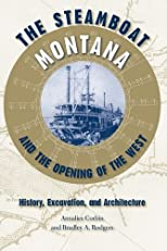 The Steamboat Montana and the Opening of the West