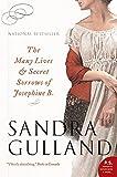 The Many Lives & Secret Sorrows of Josephine B. (1554682843) by Gulland, Sandra
