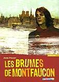 echange, troc Anne Pouget-Tolu - Les brumes de Montfaucon