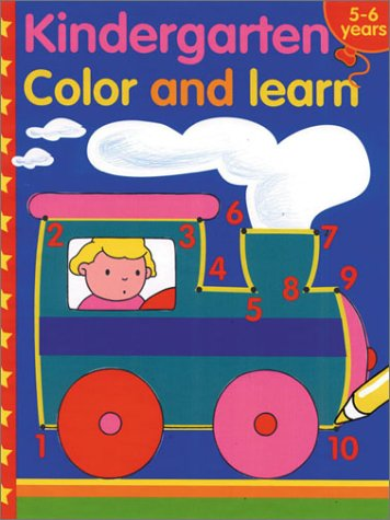 Kindergarten Color and Learn (Color and Learn Books (Sterling Paperback))