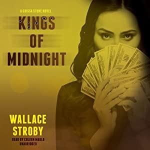 Kings of Midnight: Crissa Stone, Book 2 | [Wallace Stroby]