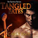 Tangled Fates: Six Saviors Series, Book 6 (       UNABRIDGED) by Carly Fall Narrated by Chris Chambers