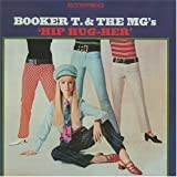 Hip Hug-Her - BOOKER T. n THE MG'S