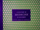 img - for History Of Medicine In Pictures - Volume Three - Incorporating Pictures & Stories From Volumes One & Two book / textbook / text book