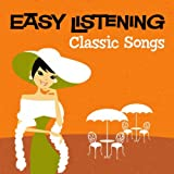 Easy Listening: Classic Songs