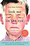 Look Me in the Eye: My Life with Aspergers