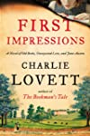 First Impressions: A Novel of Old Boo...