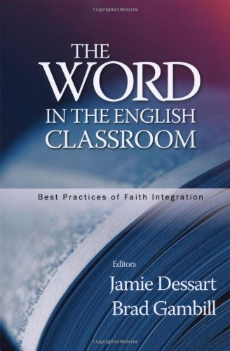 The Word in the English Classroom