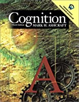 Cognition by Ashcraft