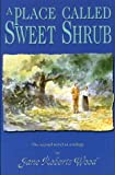 A Place Called Sweet Shrub (Lucinda Richards Trilogy)