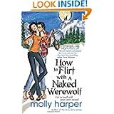 Flirt Naked Werewolf Molly Harper