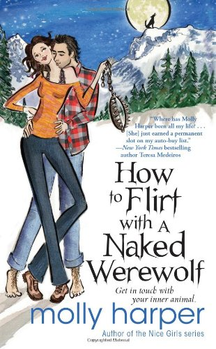 Image of How to Flirt with a Naked Werewolf (Naked Werewolf Series)