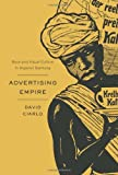 "David Ciarlo, ""Advertising Empire: Race and Visual Culture in Imperial Germany"" (Harvard UP, 2011)"