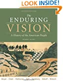 The Enduring Vision: Volume I: To 1877 (Available Titles CourseMate)