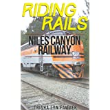 Riding the Rails: Niles Canyon Railway