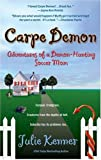 Carpe Demon: Adventures of a Demon-Hunting Soccer Mom (Kate Connor, Demon Hunter) (0425202526) by Kenner, Julie