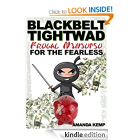 Blackbelt Tightwad: Frugal Ninjutsu for the Fearless