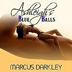 Ashleigh's Blue Balls | Marcus Darkley