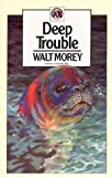 Deep Trouble (Walter Morey Adventure Library)