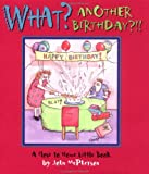 What? Another Birthday?!! (0740723251) by John McPherson