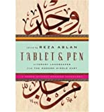 Tablet & Pen: Literary Landscapes from the Modern Middle East (Words Without Borders Anthologies) (Hardback) - Common