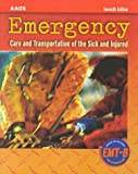 img - for Emergency: Care and Transportation of the Sick and Injured book / textbook / text book