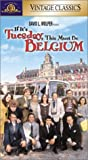 If Its Tuesday This Must Be Belgium [VHS]