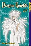 Dragon Knights (Dragon Knights (Graphic Novels)), Vol. 17 (v. 17) (1591824451) by Mineko Ohkami