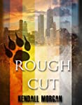 Rough Cut (English Edition)