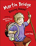 img - for Martin Bridge: Blazing Ahead! book / textbook / text book