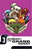 Elfquest: The Grand Quest - Volume Three (1401201407) by Wendy Pini