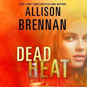 Dead Heat: Lucy Kincaid, Book 8 | [Allison Brennan]