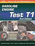 img - for ASE Test Prep: Medium/Heavy Duty Truck: T1 Gasoline Engines (Delmar's Test Preparation Series) book / textbook / text book