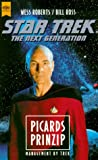 Star Trek, The Next Generation, Picards Prinzip