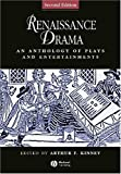 Renaissance Drama: An Anthology of Plays and Entertainments (Blackwell Anthologies)