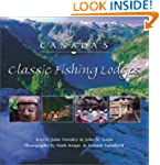 Canada's Classic Fishing Lodges
