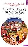 La Ville en France au Moyen Âge par Chédeville