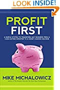 #6: Profit First: A Simple System To Transform Any Business From A Cash-Eating Monster To A Money-Making Machine