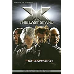 X-Men: The Last Stand: The Junior Novel by Danny Fingeroth