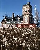 img - for Une usine et des hommes : Dives-sur-mer book / textbook / text book