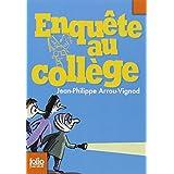 Enqu�te au coll�ge, 2�:�Enqu�te au coll�gepar Jean-Philippe Arrou...