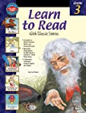img - for Learn to Read With Classic Stories, Grade 3 book / textbook / text book