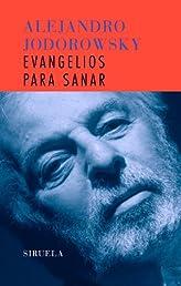 Evangelios para sanar (Libros Del Tiempo) (Spanish Edition)