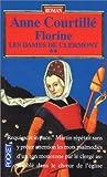 echange, troc Anne Courtillé - Florine Les dames de Clermont, tome 2