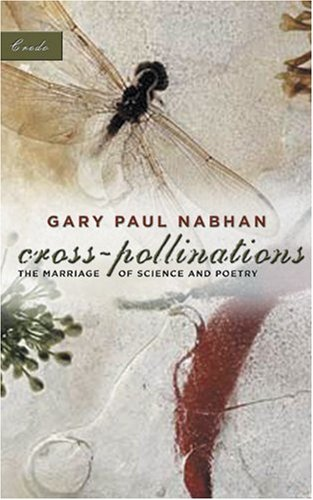 Cross-Pollinations: The Marriage of Science and Poetry (Credo)