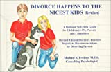 Divorce Happens to the Nicest Kids: A Self Help Book for Kids